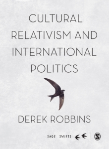 Cultural Relativism and International Politics, Hardback Book