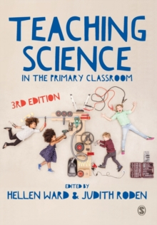 Teaching Science in the Primary Classroom, Paperback Book