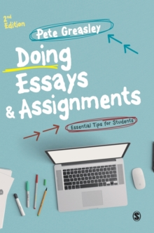 Doing Essays and Assignments : Essential Tips for Students, Hardback Book