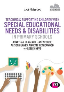 Teaching and Supporting Children with Special Educational Needs and Disabilities in Primary Schools, Paperback Book