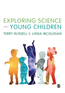 Exploring Science with Young Children : A Developmental Perspective, Paperback / softback Book