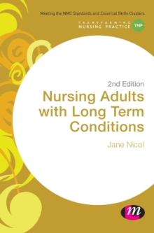 Nursing Adults with Long Term Conditions, Hardback Book