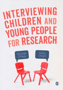 Interviewing Children and Young People for Research, Hardback Book