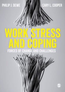 Work Stress and Coping : Forces of Change and Challenges, Paperback / softback Book
