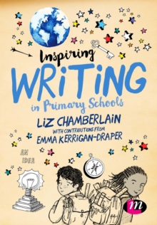 Inspiring Writing in Primary Schools, Paperback Book