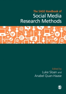The SAGE Handbook of Social Media Research Methods, Hardback Book