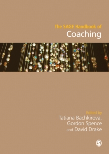The SAGE Handbook of Coaching, Hardback Book