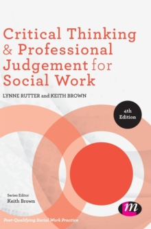Critical Thinking and Professional Judgement for Social Work, Hardback Book