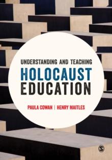 Understanding and Teaching Holocaust Education, Paperback / softback Book