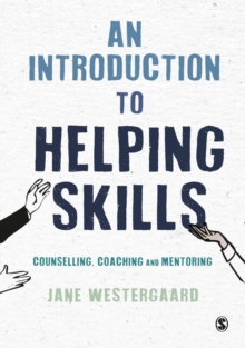 An Introduction to Helping Skills : Counselling, Coaching and Mentoring, Hardback Book