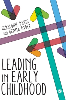Leading in Early Childhood, Hardback Book