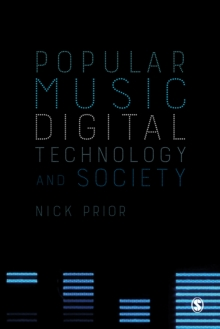 Popular Music, Digital Technology and Society, PDF eBook