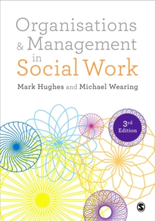 Organisations and Management in Social Work : Everyday Action for Change, Paperback / softback Book