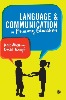 Language and Communication in Primary Schools, Hardback Book