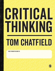 Critical Thinking : Your Guide to Effective Argument, Successful Analysis and Independent Study, Hardback Book