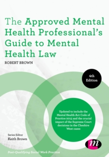 The Approved Mental Health Professional's Guide to Mental Health Law, Paperback / softback Book