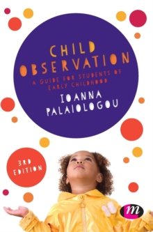 Child Observation : A Guide for Students of Early Childhood, Hardback Book