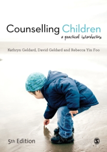 Counselling Children : A Practical Introduction, Hardback Book