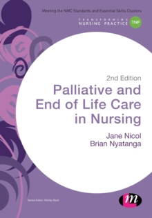 Palliative and End of Life Care in Nursing, Paperback / softback Book