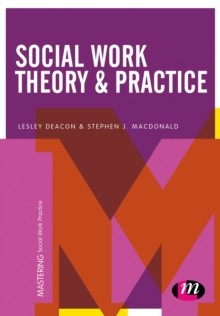 Social Work Theory and Practice, Hardback Book