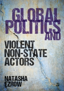 Global Politics and Violent Non-state Actors, Paperback / softback Book