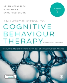 An Introduction to Cognitive Behaviour Therapy : Skills and Applications, Hardback Book