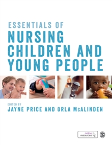 Essentials of Nursing Children and Young People, Hardback Book