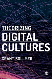 Theorizing Digital Cultures, Paperback / softback Book