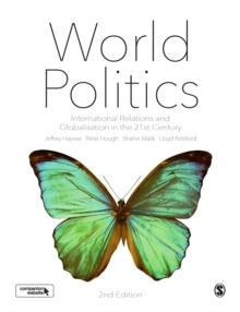 World Politics : International Relations and Globalisation in the 21st Century, Hardback Book