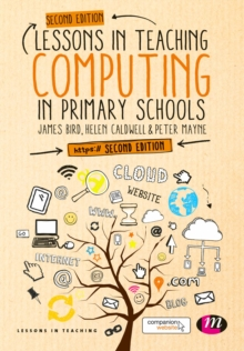Lessons in Teaching Computing in Primary Schools, Paperback / softback Book
