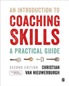 An Introduction to Coaching Skills : A Practical Guide, Hardback Book
