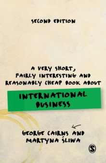 A Very Short, Fairly Interesting and Reasonably Cheap Book About International Business, Hardback Book