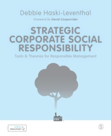 Strategic Corporate Social Responsibility : Tools and Theories for Responsible Management, Paperback / softback Book