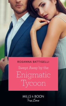 Swept Away By The Enigmatic Tycoon (Mills & Boon True Love), EPUB eBook