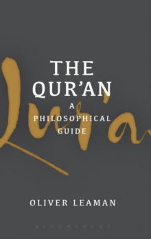 The Qur'an: A Philosophical Guide, Hardback Book