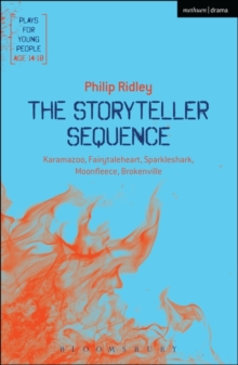 The Storyteller Sequence : Karamazoo; Fairytaleheart; Sparkleshark; Moonfleece; Brokenville, Paperback Book