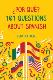 ?Por que? 101 Questions About Spanish, Hardback Book