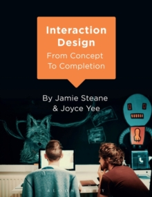 Interaction Design : From Concept to Completion, Paperback / softback Book