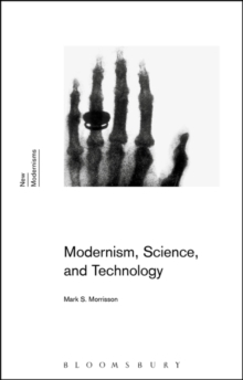 Modernism, Science, and Technology, Paperback / softback Book
