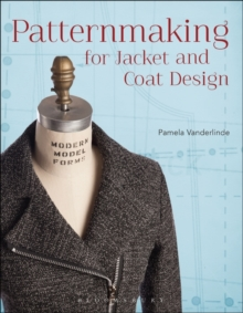 Patternmaking for Jacket and Coat Design, Paperback / softback Book