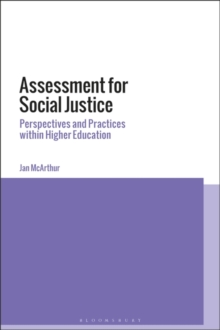 Assessment for Social Justice : Perspectives and Practices within Higher Education, Hardback Book