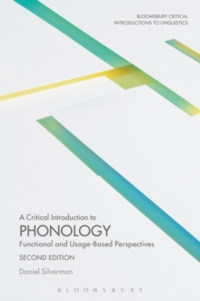 A Critical Introduction to Phonology : Functional and Usage-Based Perspectives, Paperback / softback Book