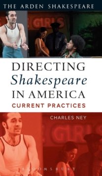 Directing Shakespeare in America : Current Practices, Hardback Book