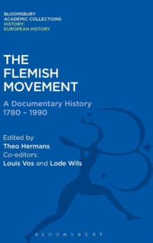 The Flemish Movement : A Documentary History 1780-1990, Hardback Book
