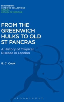 From the Greenwich Hulks to Old St Pancras, Hardback Book