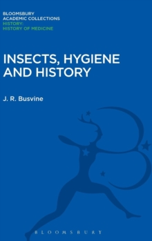 Insects, Hygiene and History, Hardback Book