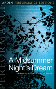 A Midsummer Night's Dream: Arden Performance Editions, Paperback Book
