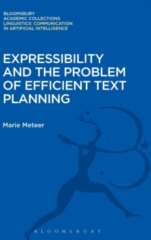 Expressibility and the Problem of Efficient Text Planning, Hardback Book