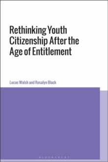 Rethinking Youth Citizenship After the Age of Entitlement, Hardback Book