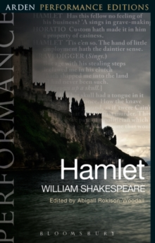 Hamlet: Arden Performance Editions, Paperback Book